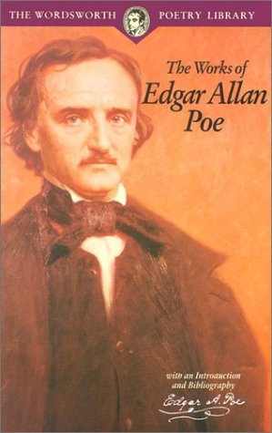 9781853264320: The Works of Edgar Allan Poe (Wordsworth Poetry Library)