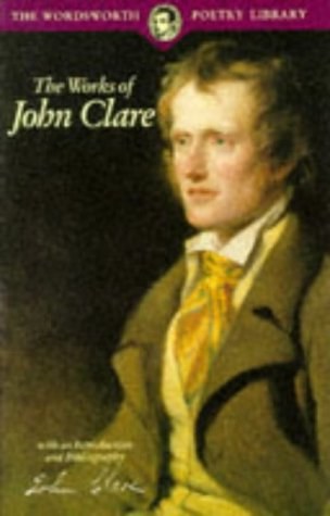 The Works of John Clare: John Clare