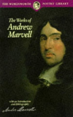"the poetry of andrew marvell and john Andrew marvell: metaphysical poet ""had we but world enough, and time, this coyness, lady, were no crime""-""to his coy mistress"" (ll 1-2) andrew marvell, along with similar but distinct poets such as john donne, george herbert, andrew marvell, and henry vaughn, developed a poetic style in which philosophical and."