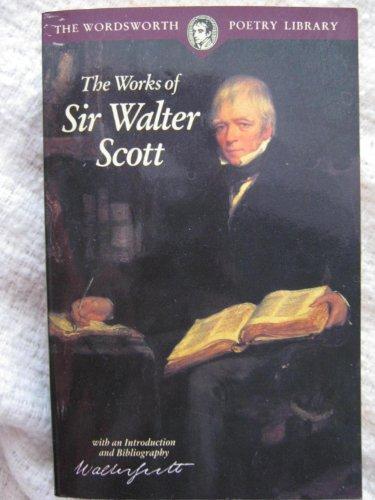 The Works of Sir Walter Scott (Wordsworth: Scott, Walter, Sir