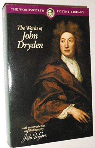 The Works of John Dryden: John Dryden