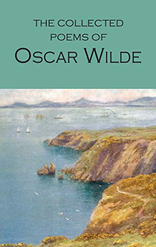 Collected Poems of Oscar Wilde (Wordsworth Poetry Library): Wilde, Oscar