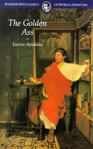 9781853264603: The Golden Ass (Wordsworth Classics of World Literature)