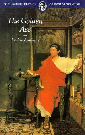 9781853264603: The Golden Ass (Wordsworth Classics of World Literature)