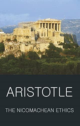 The Nicomachean Ethics (Wordsworth Classics of World Literature): Aristotle