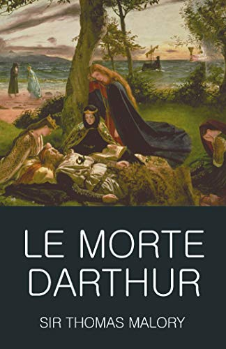 9781853264634: Le Morte Darthur (Wordsworth Classics of World Literature)