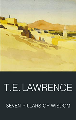 9781853264696: Seven Pillars of Wisdom (Wordsworth Classics of World Literature)