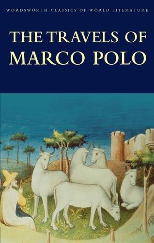 9781853264733: The Travels of Marco Polo (Wordsworth Classics of World Literature)
