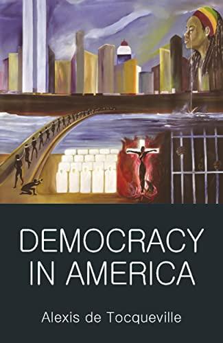 9781853264801: Democracy in America (Wordsworth Classics of World Literature)- Abridged version