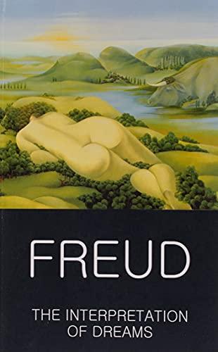 Interpretation of Dreams (Wordsworth Classics of World: Sigmund Freud