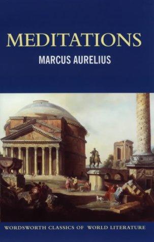9781853264863: Meditations (Wordsworth Classics of World Literature)