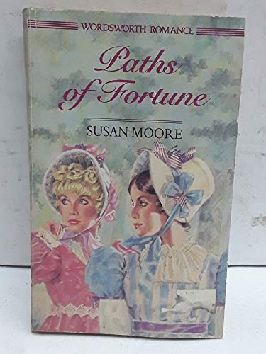 9781853265181: Paths of Fortune (Wordsworth Romance)