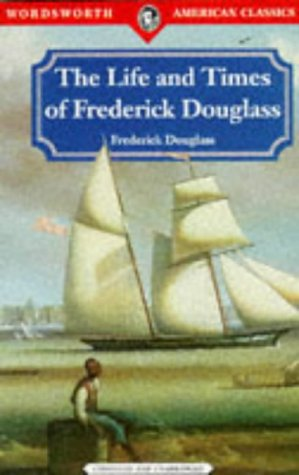 9781853265693: Life & Times of Frederick Douglas (Classics Library)
