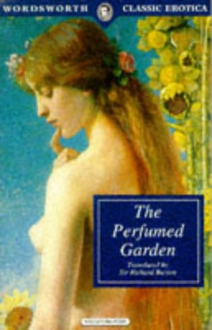 9781853266003: Perfumed Garden of the Sheikh Nefzaoui (Wordsworth Classic Erotica)