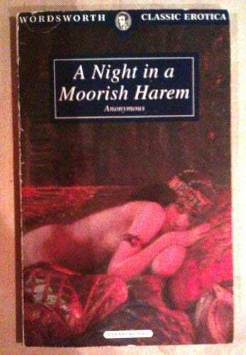 9781853266010: A Night in a Moorish Harem (Wordsworth Classic Erotica)