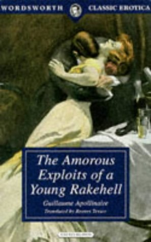 9781853266072: The Amorous Exploits of a Young Rakehell (Wordsworth Classic Erotica)