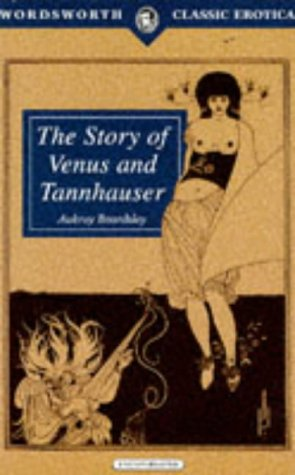9781853266140: Story of Venus and Tannhauser (Wordsworth Classic Erotica)