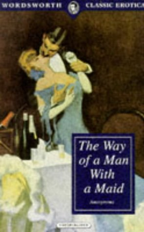 9781853266201: Way of a Man With a Maid (Wordsworth Classic Erotica)