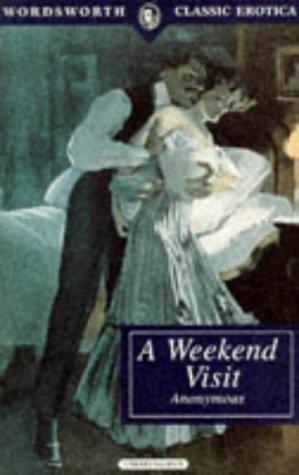9781853266225: A Weekend Visit (Wordsworth Classic Erotica)