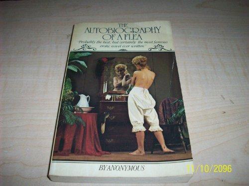 Autobiography of a Flea (Wordsworth Classic Erotica): Anonymous