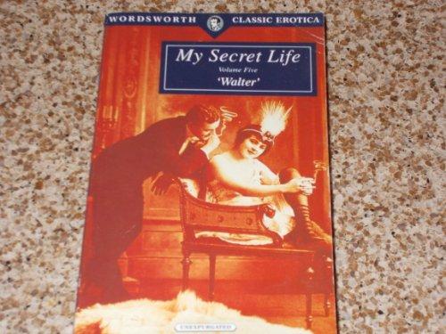 9781853266331: My Secret Life: v. 5 (Wordsworth Classic Erotica)