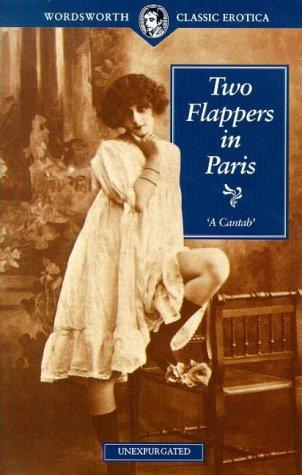 9781853266379: Two Flappers in Paris (Wordsworth Classic Erotica)