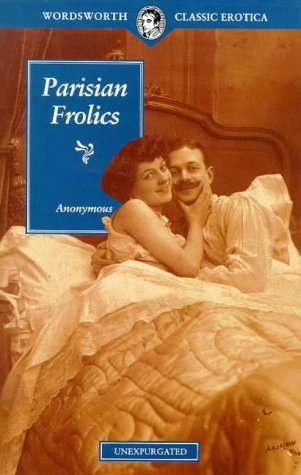 9781853266423: Parisian Frolics (Wordsworth Classic Erotica)