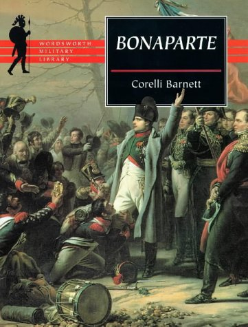 9781853266782: Bonaparte (Wordsworth Military Library)