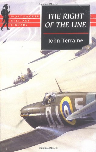 The Right of the Line: The Royal: Terraine, John