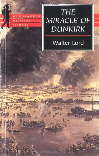 9781853266850: The Miracle of Dunkirk (Wordsworth Collection)