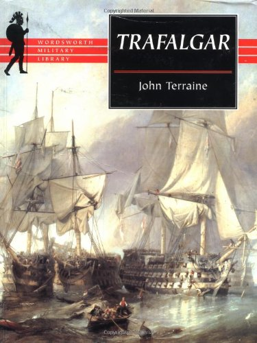 Trafalgar (Wordsworth Military Library): Terraine, John