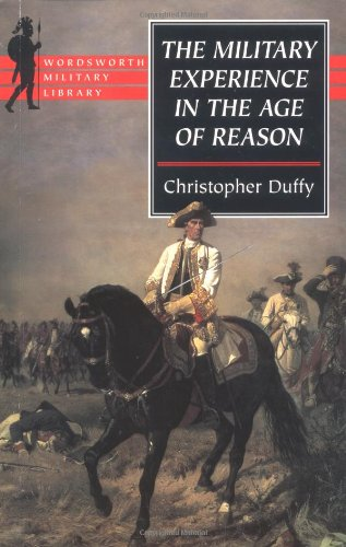 9781853266904: The Military Experience in the Age of Reason (Wordsworth Military Library)
