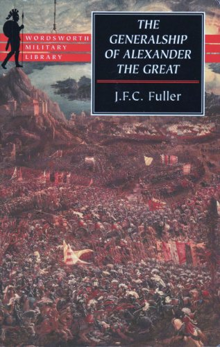 9781853266959: The Generalship of Alexander the Great (Wordsworth Military Library)