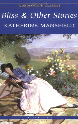 bliss essay katherine mansfield And after reading all of them, including her first volume, bliss review of katherine mansfield's the garden party and other stories.