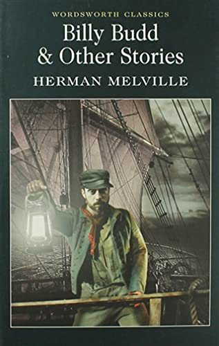 Billy Budd and Other Stories (Wordsworth Classics): Melville, Herman