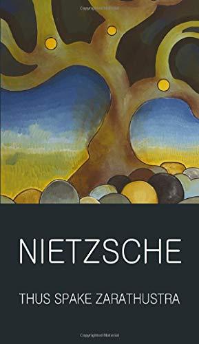 9781853267765: Thus Spake Zarathustra (Wordsworth Classics of World Literature)