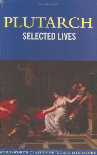 9781853267949: Selected Lives (Wordsworth Classics of World Literature)