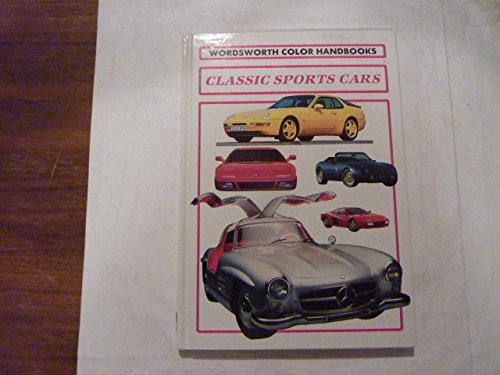 9781853268144: Wordsworth Handbook Classic Sports Cars (Wordsworth Colour Handbooks)