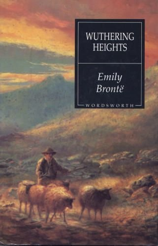 Wuthering Heights (Wordsworth Hardback Library): Bronte, Emily