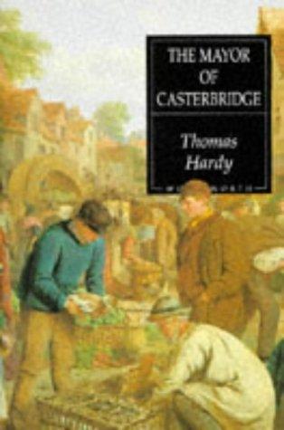 Mayor of Casterbridge: Hardy, Thomas; Dalziel,
