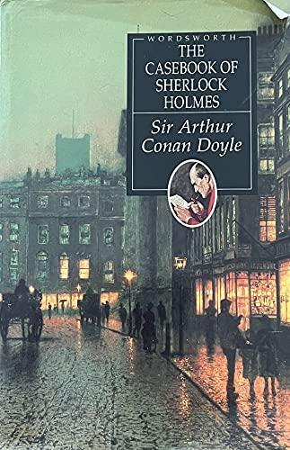 9781853268571: The Casebook of Sherlock Holmes (Wordsworth Hardback Library)