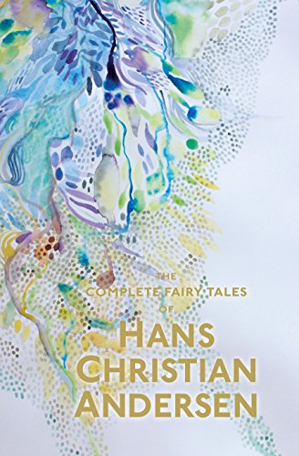9781853268991: The Complete Fairy Tales - Hans Christian Andersen (Wordsworth Special Editions)