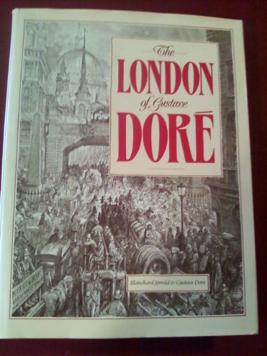 9781853269011: The London of Gustave Dore