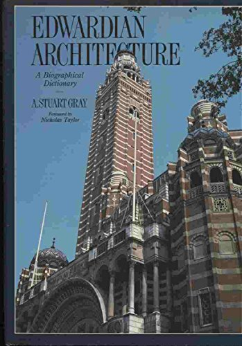 EDWARDIAN ARCHITECTURE: A. Stuart Gray
