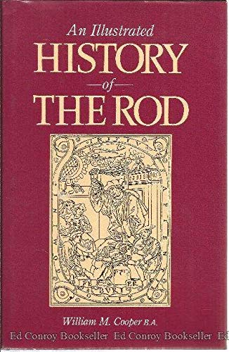 An Illustrated History of the Rod