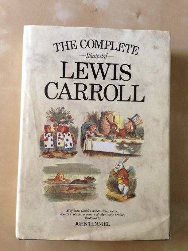 9781853269332: The complete illustrated Lewis Carroll