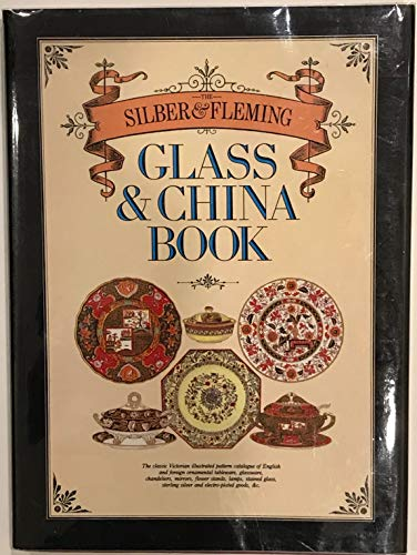 The Silber & Fleming Glass and China Book