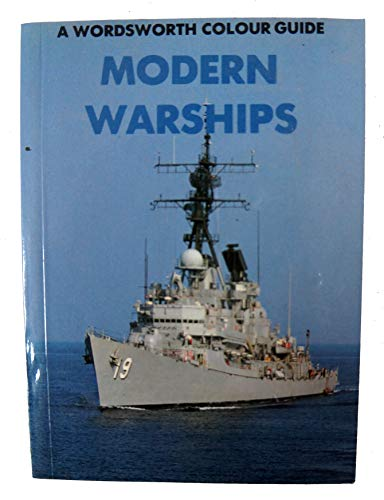 9781853269929: Modern Warships (Wordsworth Colour Guide)