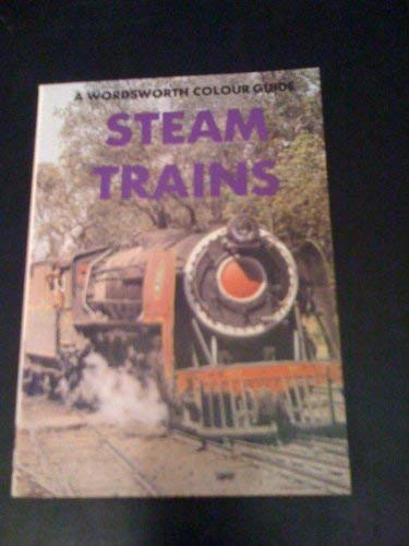 Steam Trains (Wordsworth Colour Guide): Anon.