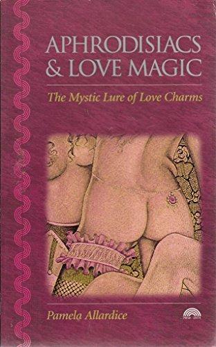 9781853270314: Aphrodisiacs and Love Magic